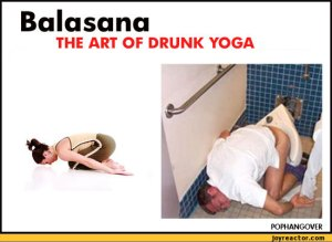 If this was you the night before, probably best you skip Bikram Yoga